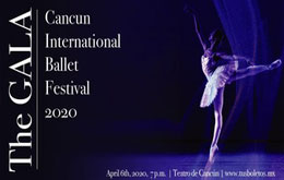 The Gala: Cancún International Ballet Festival 2020
