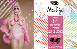 Miss Drag 2018 en Mérida